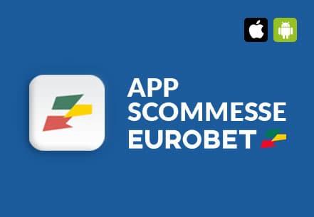 App Scommesse di Eurobet per iPhone, Android e Windows Phone